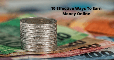 10 Effective Ways To Earn Money Online
