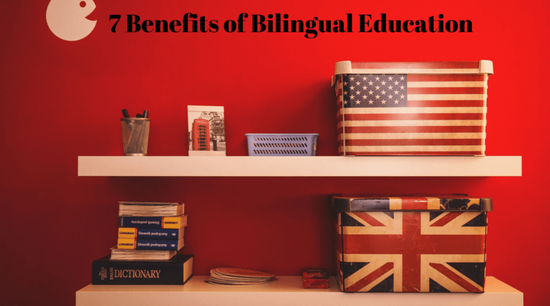 7 Benefits of Bilingual Education