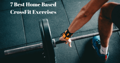 7 Best Home Based CrossFit Exercises