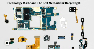 Technology Waste and The Best Methods for Recycling It