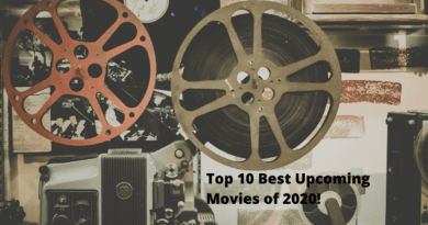 Top 10 Best Upcoming Movies of 2020